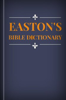 eastons-bible-dictionary