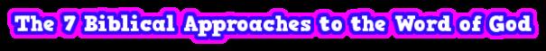 7BiblicalApproachesText